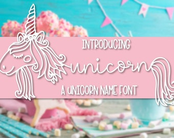 Unicorns -  A Unicorn Name Font - Hand Lettered Hand Drawn Font - Unicorn Maker Horn Kit - Type - Craft Font - Cricut Font SIlhouette