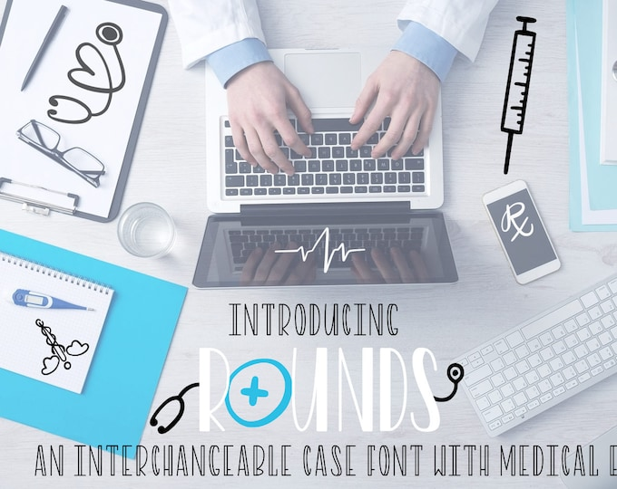 Rounds OTF TTF Nurse Font Typeface Fonts Hand Lettered Doodle Symbol Ornament Doctor Stethoscope Cadeceus Medical CNA rna Lpn commercial use