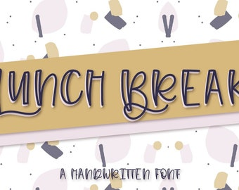 Lunch Break - A Hand Written Font Designed For Crafters Using Cricut & Silhouette Cutting Machines in OTF TTF WOFF Downloads Commercial Use