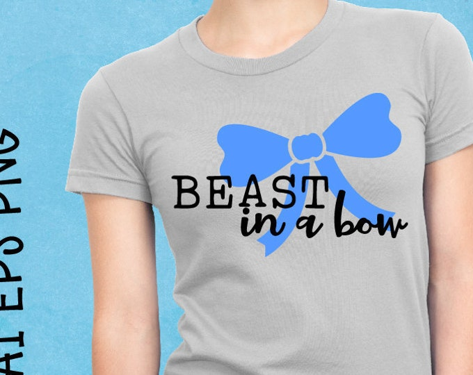 Beast In A Bow, Cheerleader, Cheerleading, Svg, Cricut, Silhouette, Cutting File, Cheer shirt, Sale, Cheap, Clearance, Download, Sublimation