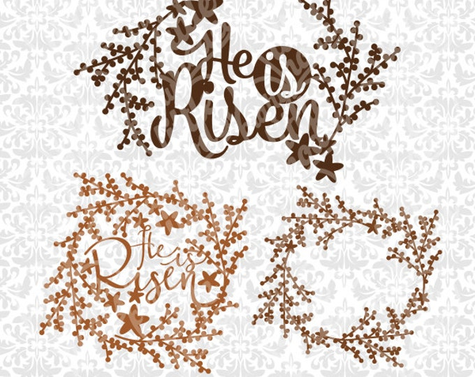He is Risen Easter Christian Wreath Flower SVG file Ai EPS Scalable Vector Instant Download Commercial Use Cutting File Cricut Silhouette