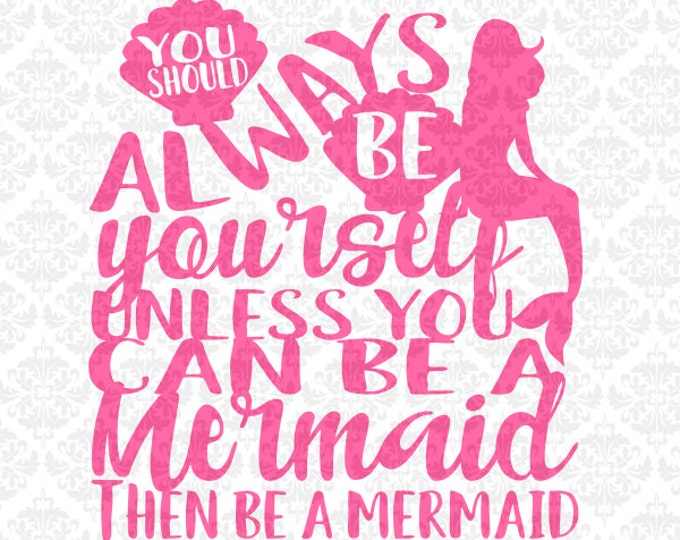 Always Be A Mermaid Shells Mermaids Ocean Summer Shell Bra SVG DXF Ai Eps PNG Vector Instant Download Commercial Cut File Cricut Silhouette