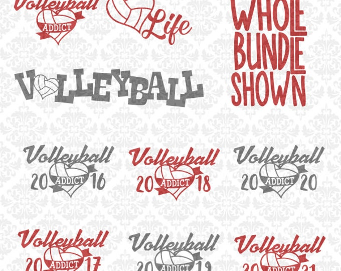 Volleyball Heart Bundle Addict Life 2016 2017 2018 SVG DXF Ai Eps Scalable Vector Instant Download Commercial Cut File Cricut Silhouette
