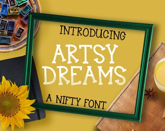 Artsy Dreams, Font, Typeface, Inline, Hand Lettered, OTF, TTf, Cricut Fonts, Silhouette Fonts, Hand Lettered Font, Etsy Font, woff