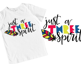 Three Spirit - Three Year Old - Third Birthday - SVG - Cutting - Cricut - Silhouette - 3rd - Shirt Design - Sublimation - FIles - Commercial