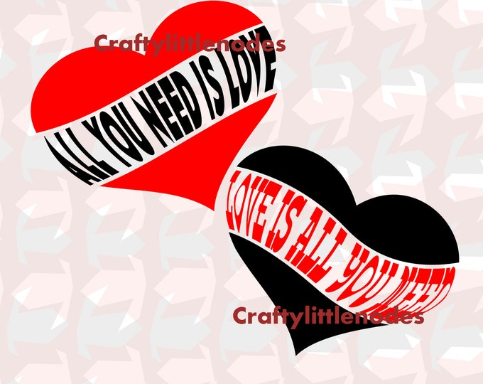 All you need is love, love is all you need SVG file Ai EPS scalable vector instant download commercial use cricut silhouette cutting file
