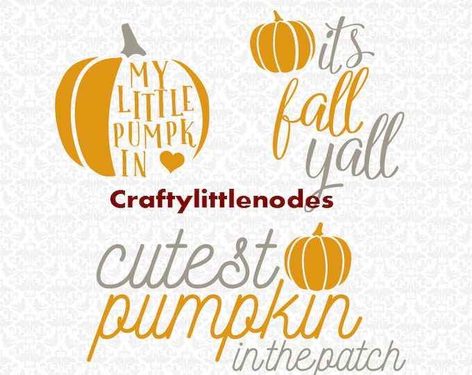 My Little Pumpkin Cutest Pumpkin in the Patch Its Fall Yall SVG file Ai EPS Scalable Vector INstant Download Commercial Use Cutting FIle