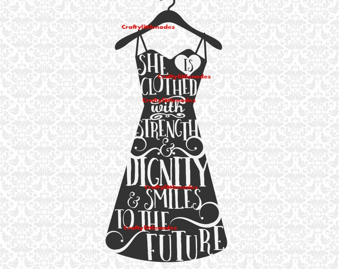 She is Clothed In Strength and Dignity and Smiles to the future Dress SVG STUDIO Ai EPS Instant Download Commercial Cutting File SIlhouette