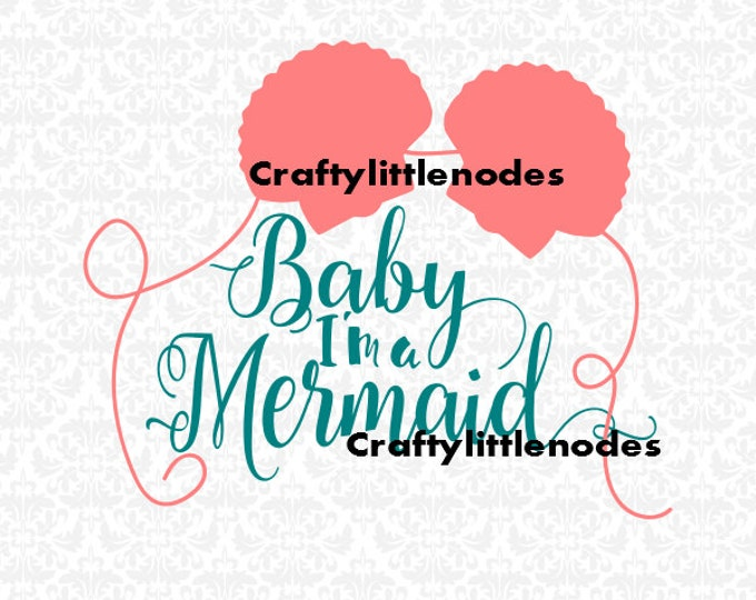 There Are Millions Of Fish In The Sea But Baby I'm A Mermaid SVG file Ai EPS Instant Download Commercial Use Cutting File Cricut