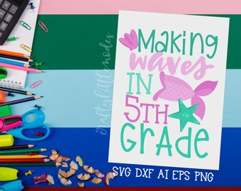 MERMAID Back to School, Bundle, Svg, 5th Grade, fifth Grade, First Day, Mermaid Tail, Shirt, Commercial, Cutting File, Cricut, Silhouette