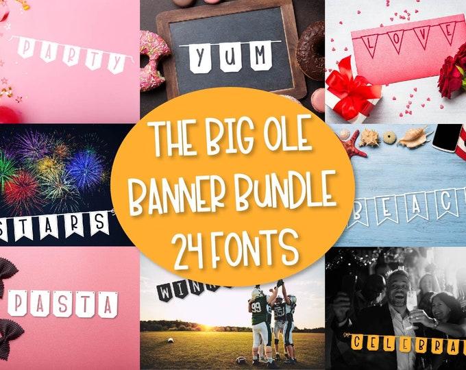 Big Ole Banner Bundle - 24 Font Bundle Pack - Flag Font, Bunting Font, Commercial Font, Font Bundle, Craft Font, Cricut Font, Silhouette