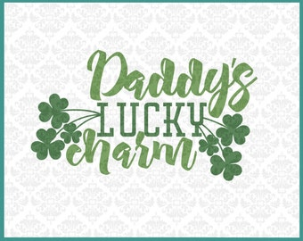 CLN0272 Daddy's Lucky Charm Shamrock St. Patrick's Day SVG DXF Ai Eps PNG Vector Instant Download Commercial Cut File Cricut Silhouette