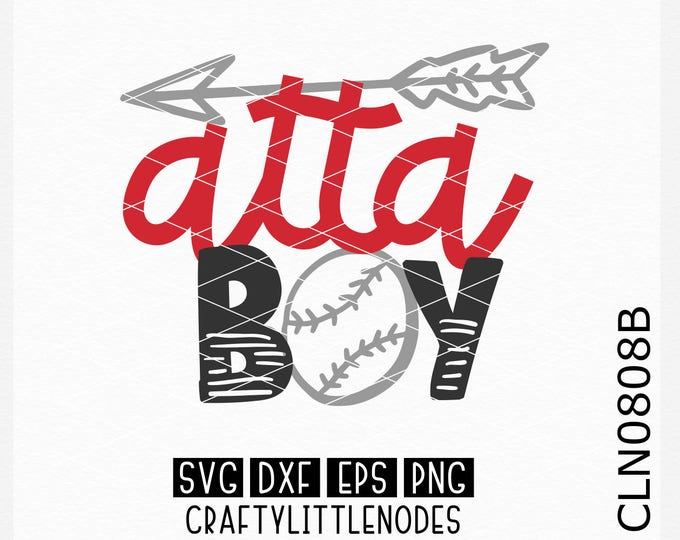 CLN0808B Atta Boy Baseball T-ball Softball Shirt Design SVG DXF Ai Eps PNG Vector Instant Download Commercial Cut File Cricut Silhouette
