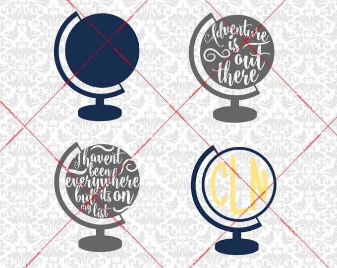 Adventure is out there Globe Monogram I haven't been everywhere but it's on my list SVG file Ai EPS instant Download Cricut Silhouette
