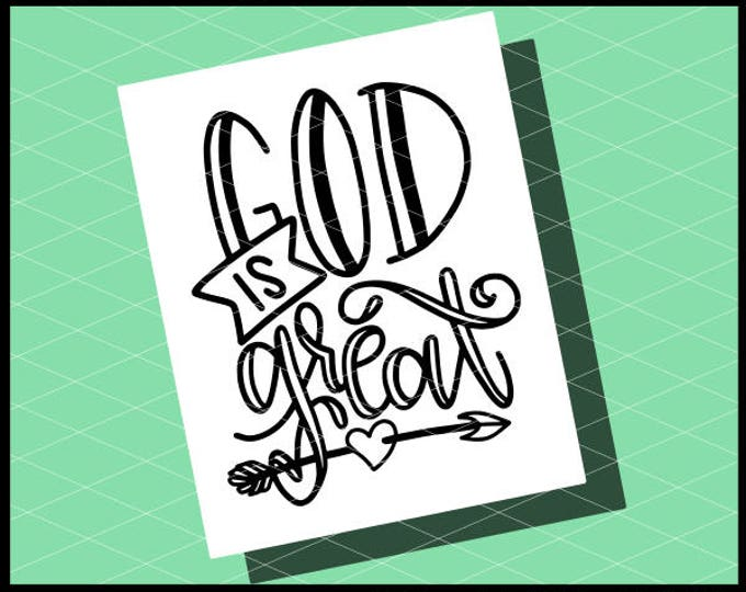 CLN0789 God is great Hand Lettered Christian Bible Church SVG DXF Ai Eps PNG Vector Instant Download Commercial Cut File Cricut SIlhouette