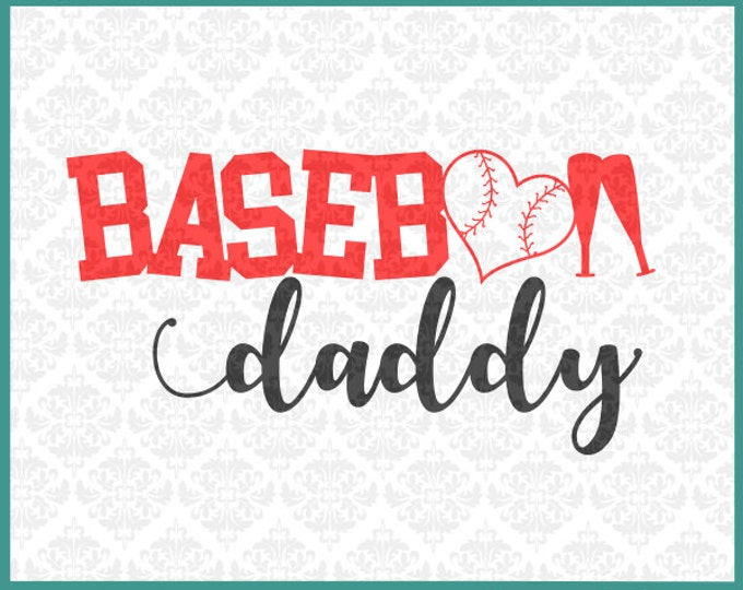 CLN0244 Baseball Daddy Dad Father Play Ball Game Bat Heart SVG DXF Ai Eps PNG Vector Instant Download Commercial Cut File Cricut Silhouette