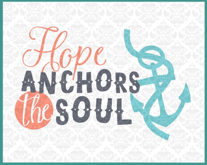 CLN018 Hope Anchors The Soul Monogram Anchor Infinity Sign SVG Ai EPS Vector Instant Download Commercial Use Cutting File Cricut Silhouette