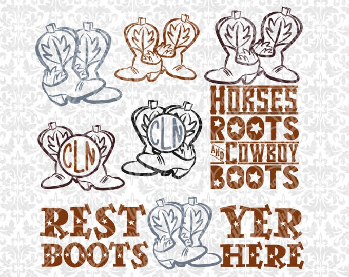 Rest Yer Boots Here, Horses Roots & Cowboy Boots, Monogram Boots Set SVG file Ai EPS Instant Download Commercial Cutting FIle Silhouette