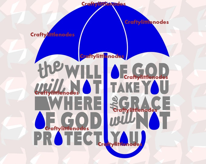 The Will Of God Will Not Take You SVG file Ai EPSScalable Vector Christian Cutting File Instant Download Commercial Use Cricut Silhouette