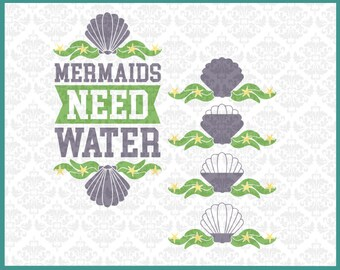 CLN0212 Mermaids Need Water Shell Starfish Water bottle Set SVG DXF Ai Eps PNG Vector Instant Download Commercial Cut File Cricut Silhouette
