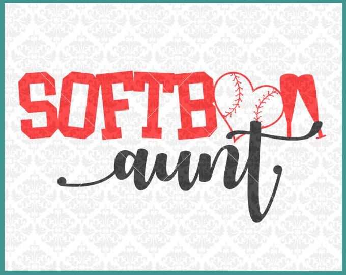 CLN0371 Softball Aunt Uncle Family Auntie Lover Family SVG DXF Ai Eps PNG Vector Instant Download COmmercial Cut File Cricut SIlhouette
