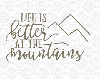 Life Is Better At The Mountains Ocean Beach Lake SVG STUDIO Ai EPS Scalable Vector Instant Download Commercial Use Cricut Silhouette