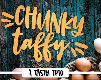 Chunky Taffy - A Script Print & Dingbat Font Trio - Hand Lettered Handwritten Handwriting - Craft Font For Cricut And Silhouette