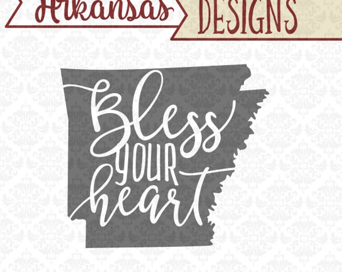 Arkansas svg, BLess your Heart svg, Southern Svg, Arkansas State Svg, Arkansas state svg, Arkansas State shirt svg, Cricut, Silhouette, file