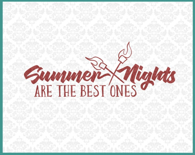 CLN0188 Summer Nights are the Best Ones Camping Camp fire SVG DXF Ai Eps PNG Vector Instant Download Commercial Cut File Cricut Silhouette