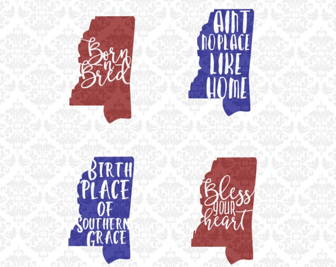 Mississippi State Southern Born N Bred Bless Your Heart SVG DXF STUDIO Png Ai Eps vector Instant Download Commercial Use Cricut Silhouette
