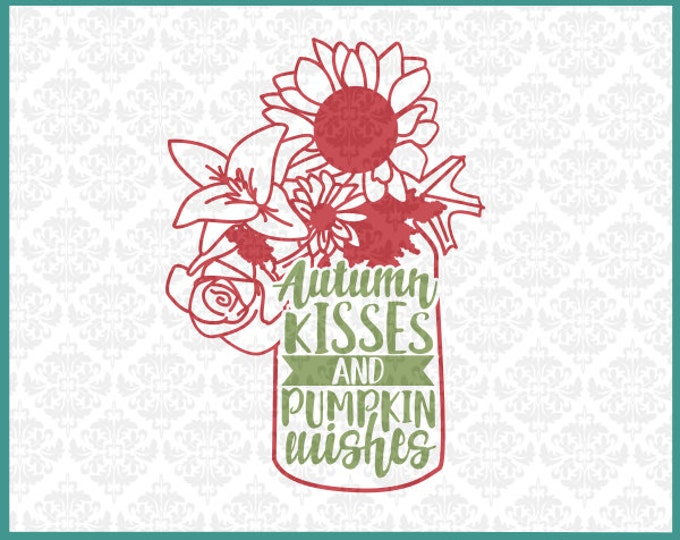 CLN0155 Autumn Kisses and Pumpkin Wishes Sunflower Jar SVG DXF Ai Eps PNG Vector Instant Download Commercial Cut File Cricut Silhouette