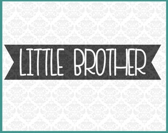 CLN0181 Little Brother lil bro bothers sibling sister SVG DXF Ai Eps PNG Vector Instant Download Commercial Cut File Cricut Silhouette