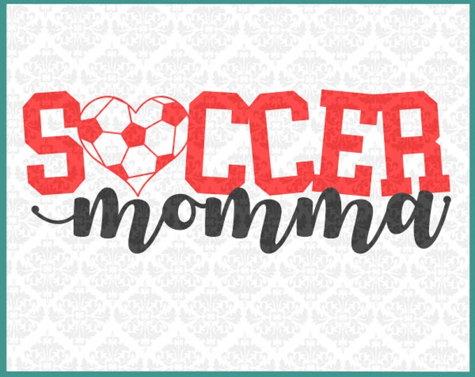 CLN0265 Soccer Mom Momma Ball Heart Love Player Shirt SVG DXF Ai Eps PNG Vector Instant Download Commercial Cut File Cricut Silhouette