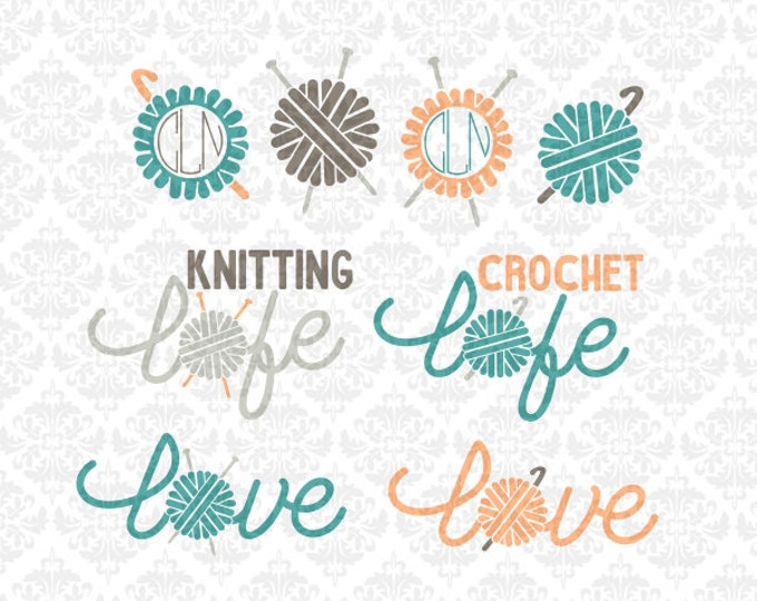 Knitting Knitter Crochet Crocheter Life Love Monogram Yarn Ball Craft SVG file Ai EPS Vector Instant Download Commercial Cricut Silhouette
