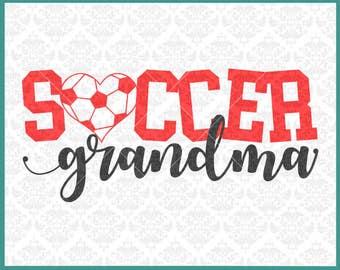 Soccer Grandma svg, Soccer Svg, Soccer Shirt svg, Grandma Soccer Shirt svg, Grandma svg, Grandma Shirt svg, Cricut, Silhouette, Cut Files