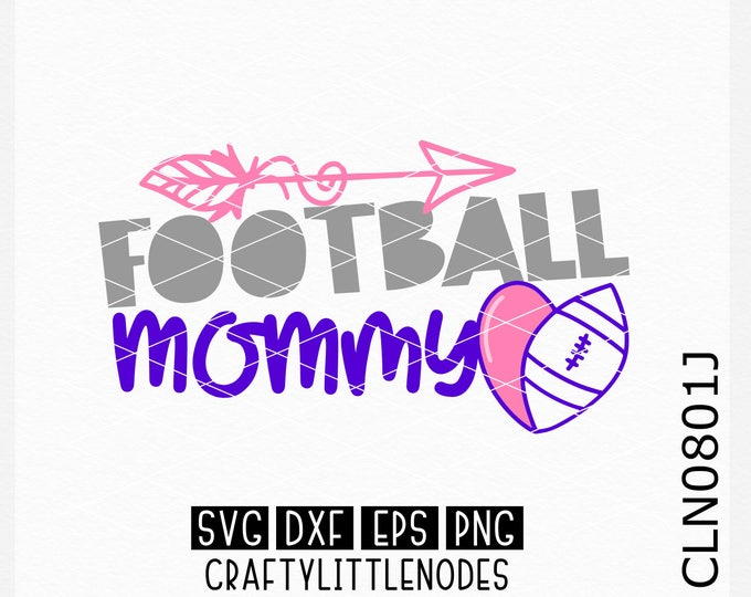 CLN0801J Football Mommy Mother Mom Sports Team Heart Ball SVG DXF Ai EPs PNG Vector Instant Download Commercial Cut File Cricut Silhouette