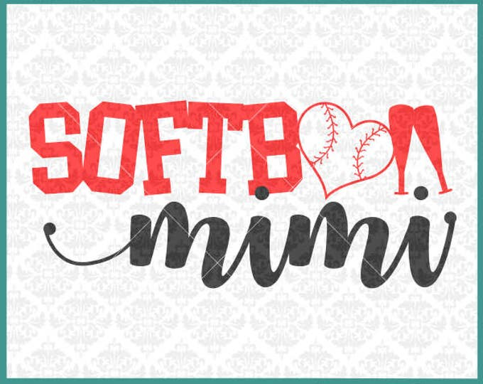CLN0351 Softball MiMi Grandma MawMaw Family Parents Shirt SVG DXF Ai Eps PNG Vector INstant Download Commercial Cut File Cricut Silhouette