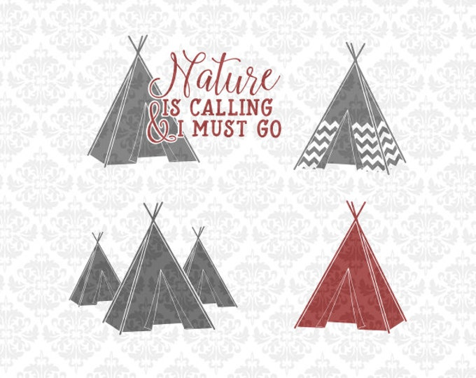 Nature Is Calling TeePee Chevron Camping Tent SVG file Ai EPS Scalable Vector Instant Download Commercial Use Cutting Cricut Silhouette
