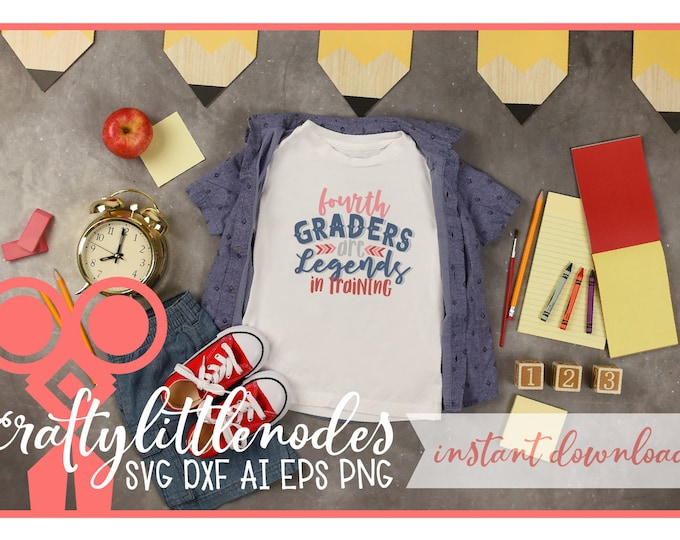 Back to School, Fourth Grade, 4th Grade, Svg, Student, First Day of school, shirt design, PNG, Legends, Boy, Cutting, Cricut, Silhouette