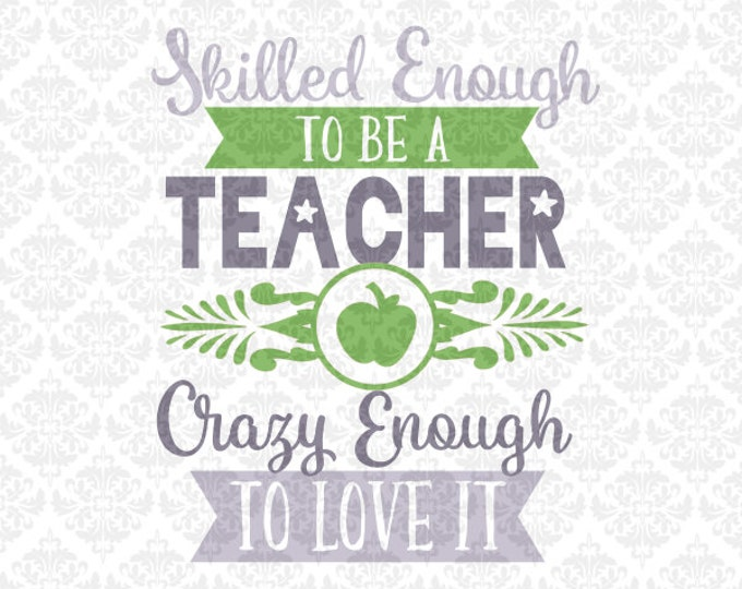 Teacher Skilled Enough Raise Hand Teaching Teach SVG file Ai EPS Vector Instant Download Commercial use Cutting FIle Cricut Silhouette