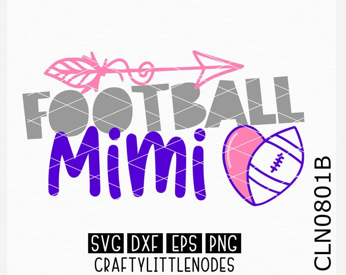 CLN0801B Football Mimi Grandmother Sports Team Heart Ball SVG DXF Ai EPs PNG Vector Instant Download Commercial Cut File Cricut Silhouette