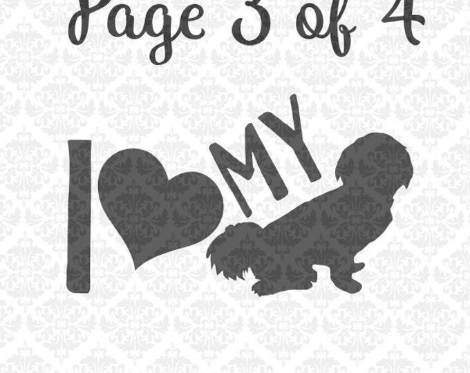 Shih Tzu Happens Daddy Momma I Love My Dog Breeds SVG DXF Ai Eps PNG Scalable Vector Instant Download Commercial Use Cut Cricut Silhouette