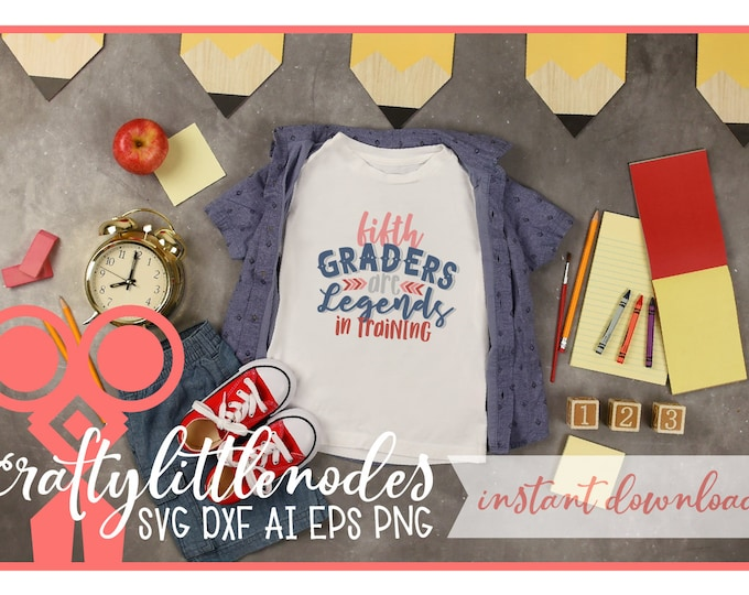Back to School, Fifth Grade, 5th Grade, Svg, DXF, Student, First Day of school, shirt design, PNG, Legends, Boy, Cutting, Cricut, Silhouette