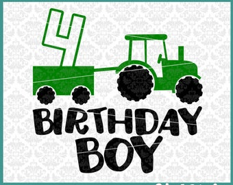 CLN0418 Birthday Boy Tractor 4 Year Old Wagon Boys Farmer SVG DXF Ai Eps PNG Vector Instant Download Commercial Cut File Cricut Silhouette