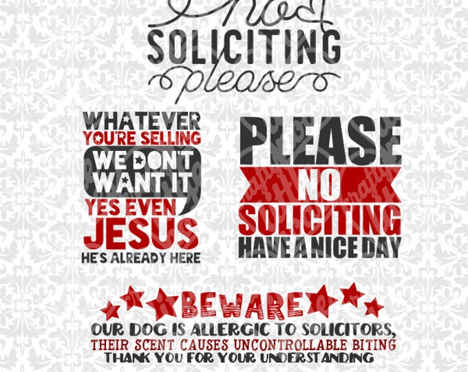 No Soliciting Please / Beware of Dog / We have Jesus SVG file Ai EPS Vector Instant Download Commercial Use Cutting FIle Cricut Silhouette
