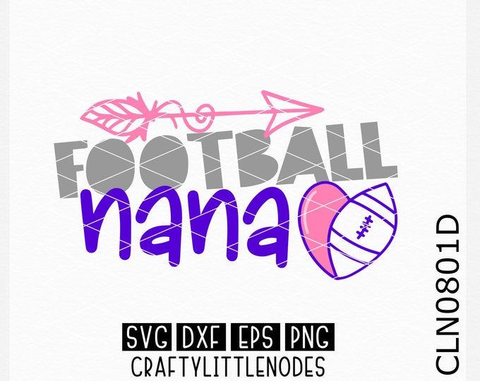 CLN0801D Football Nana Grandmother Sports Team Heart Ball SVG DXF Ai EPs PNG Vector Instant Download Commercial Cut File Cricut Silhouette