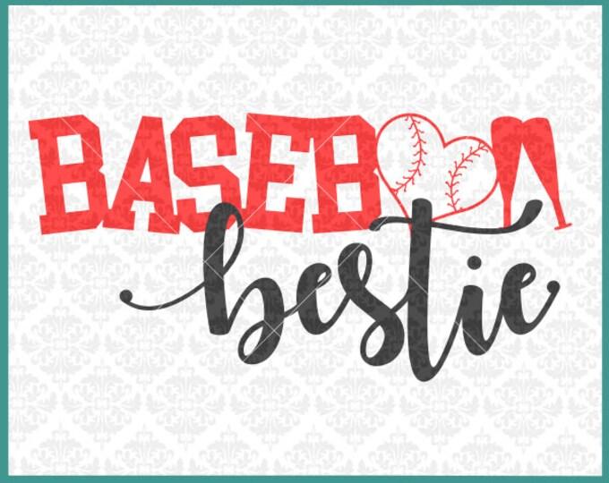CLN0381 Baseball Bestie Best Friend Friends Family Shirts SVG DXF Ai Eps PNG Vector Instant Download COmmercial Cut File Cricut SIlhouette
