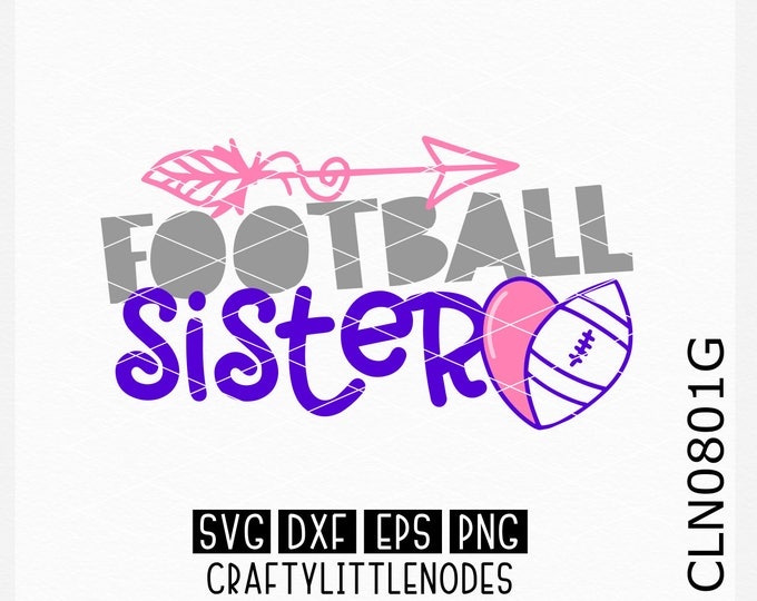 CLN0801G Football Sis Sister Sports Team Heart Ball SVG DXF Ai EPs PNG Vector Instant Download Commercial Cut File Cricut Silhouette