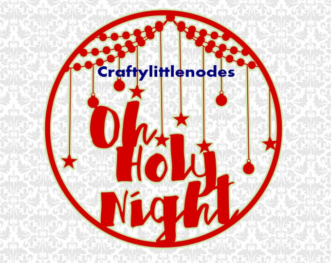 Oh Holy Night Christmas Vector SVG STUDIO Ai EPS Scalable Vector Instant Download Commercial Use Cutting File Cricut Silhouette Exploer Air