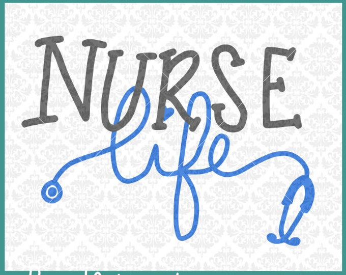 CLN0299 Nurse Life Hand Lettered Nursing Stethoscope Gift SVG DXF Ai Eps PNG Vector INstant Download Commercial Cut File Cricut Silhouette